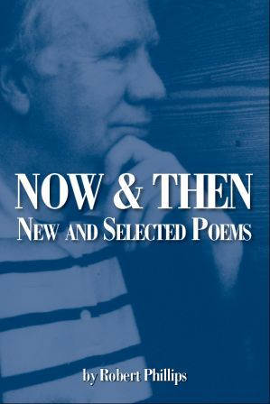Now and Then: New and Selected Poems
