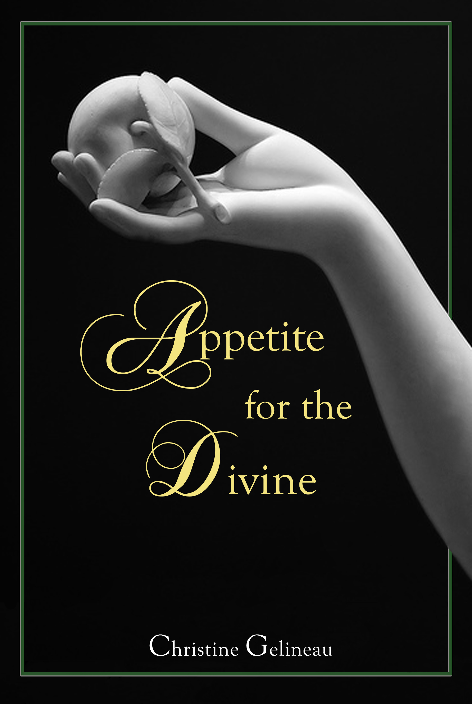 Appetite for the Divine