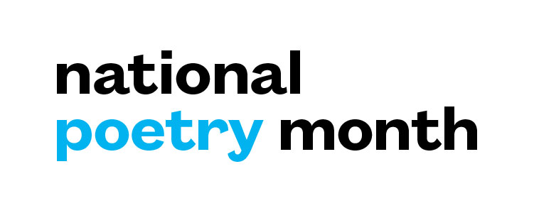 Celebrate National Poetry Month with Us